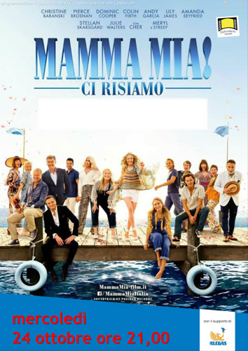 "CINEMA ""MAMMA MIA! CI RISIAMO"""